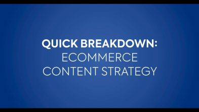 Ecommerce Content Strategy Breakdown