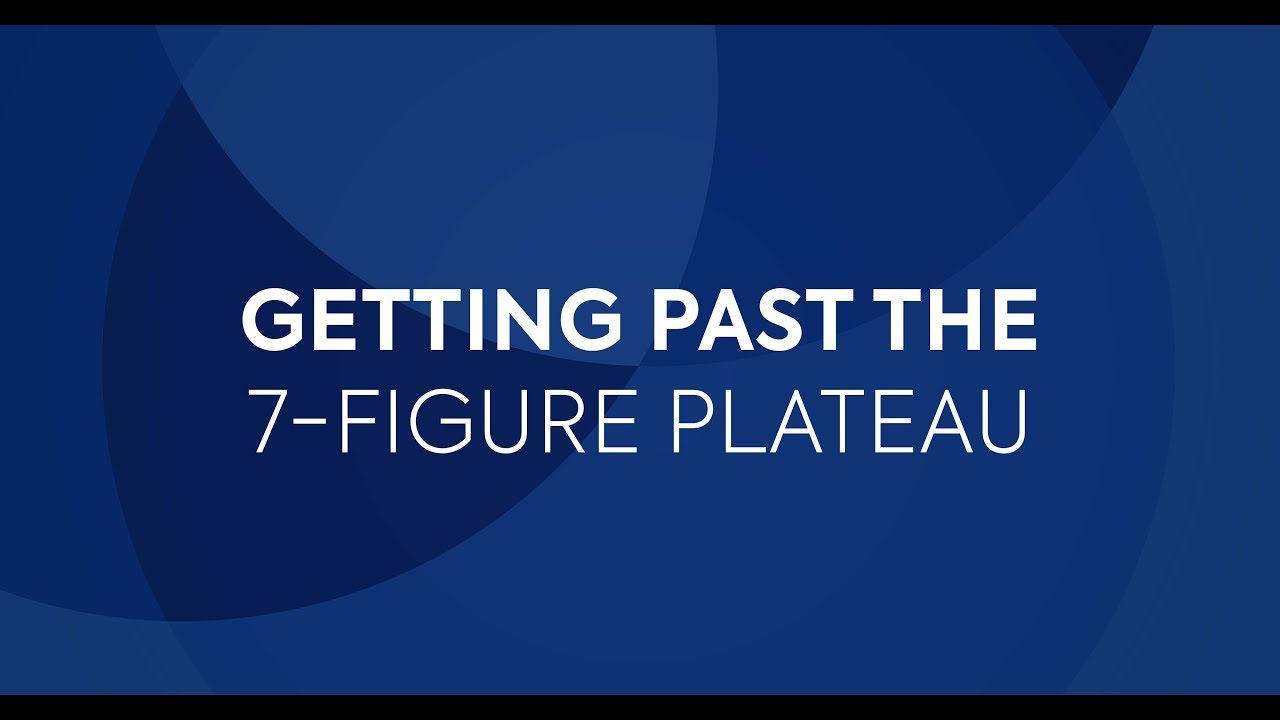 Getting Past the 7-figure Plateau