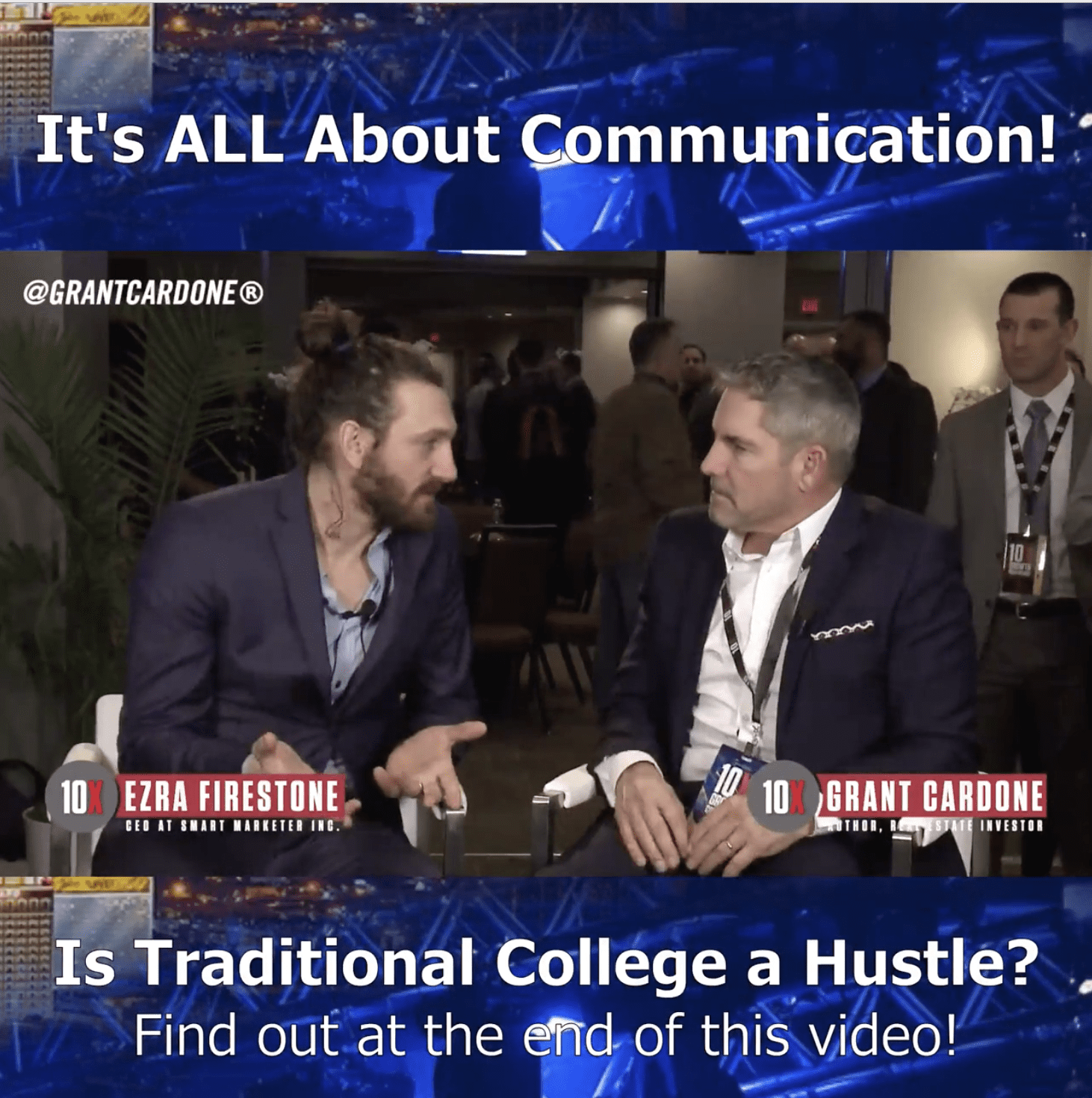 Ezra Firestone with Grant Cardone