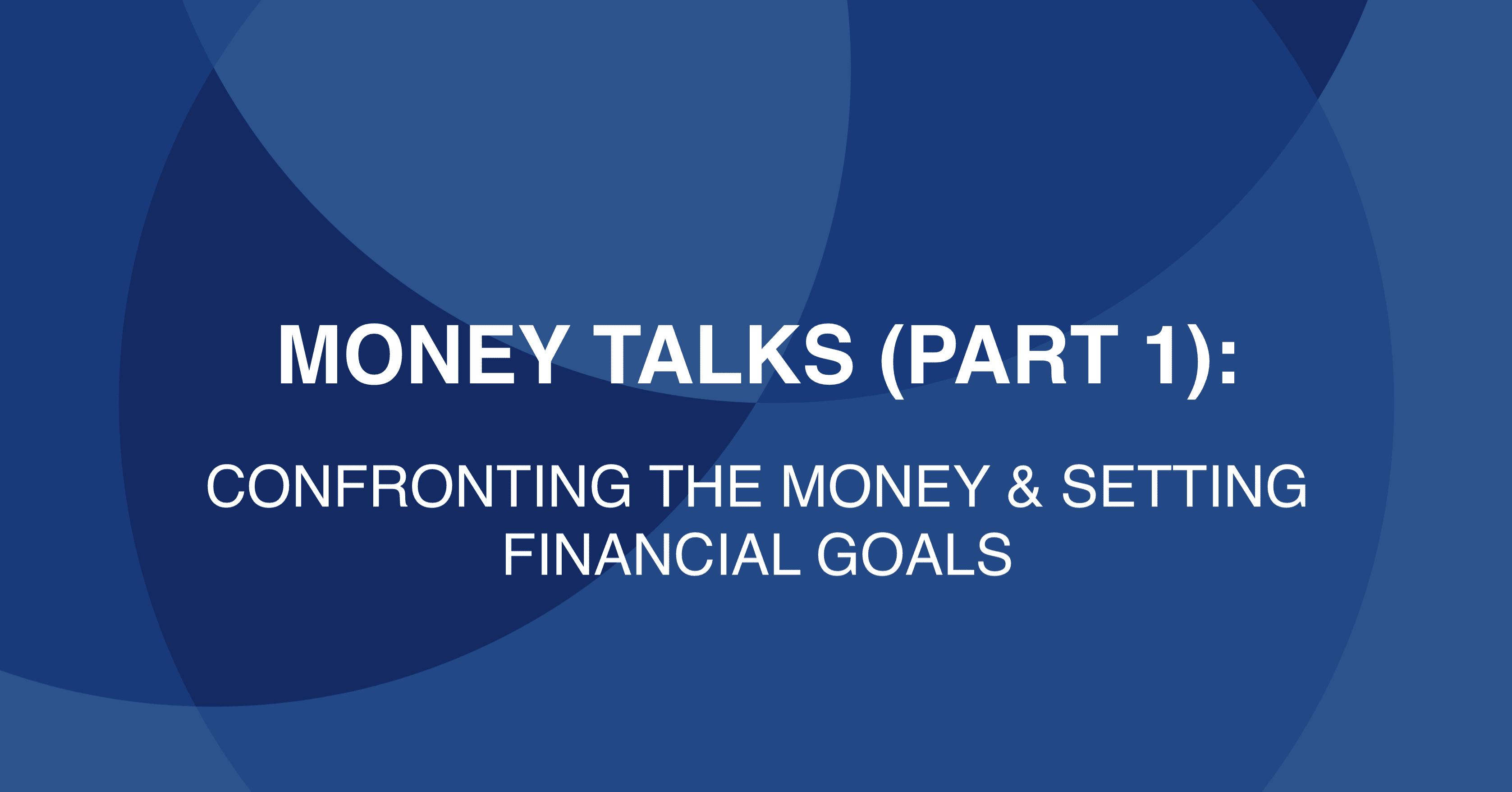 Money Talks (Part 1)