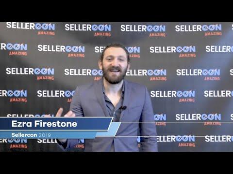 Ezra Firestone at Sellercon 2019